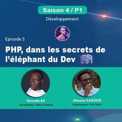 S4P1E5 - PHP, dans les secrets de l'éléphant du Dev