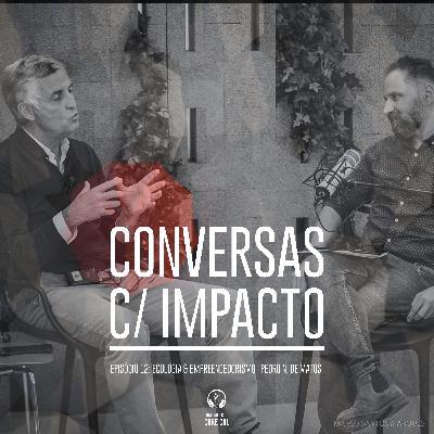 S2E2 | Ecologia, empreendedorismo e sustentabilidade | Pedro Norton de Matos - GreenFest