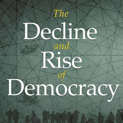"""The Decline and Rise of Democracy"": Professor David Stasavage"