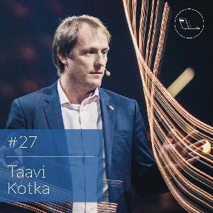 #027: Taavi Kotka – kuidas teha Eestit suuremaks?