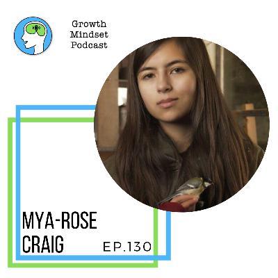 130: Being a Voice For Change - Mya-Rose Craig, AKA Birdgirl, Climate activist