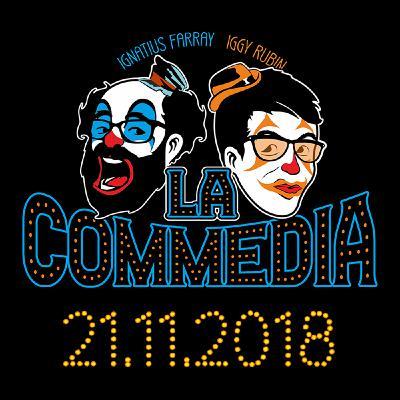 LA COMMEDIA de Ignatius e Iggy (No. 6 - 21.11.2018)