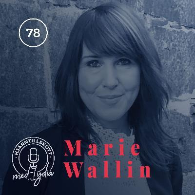 78. Marie Wallin – Åklagaren som gick ut genom dörren