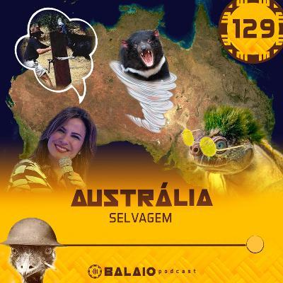 #129 - Austrália selvagem