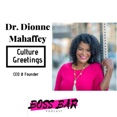 Culture Greetings with Dr. Dionne