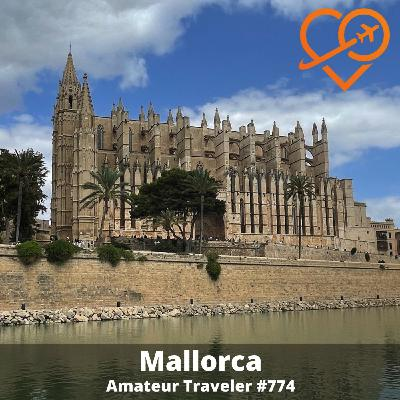 AT#774 - Travel to the Island of Mallorca, Spain
