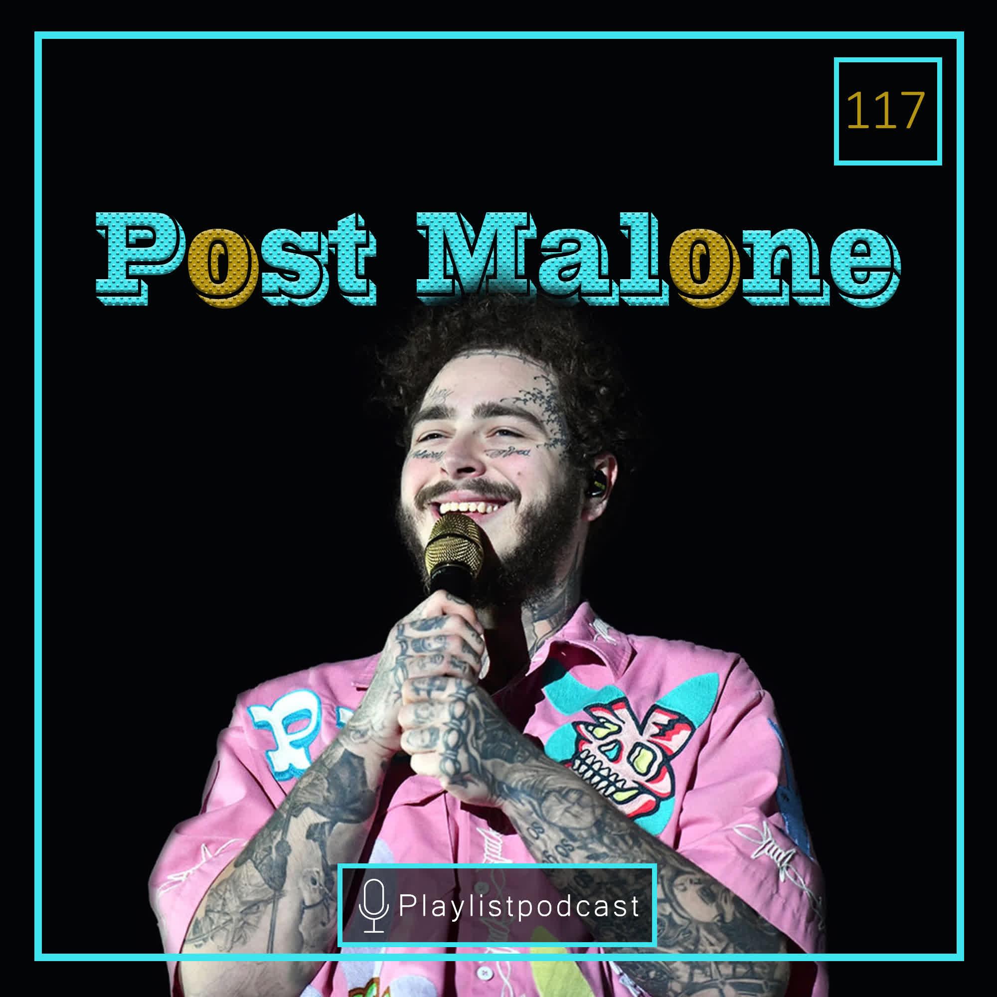 LIVE 117 - Post Malone - پلی لیست لایو