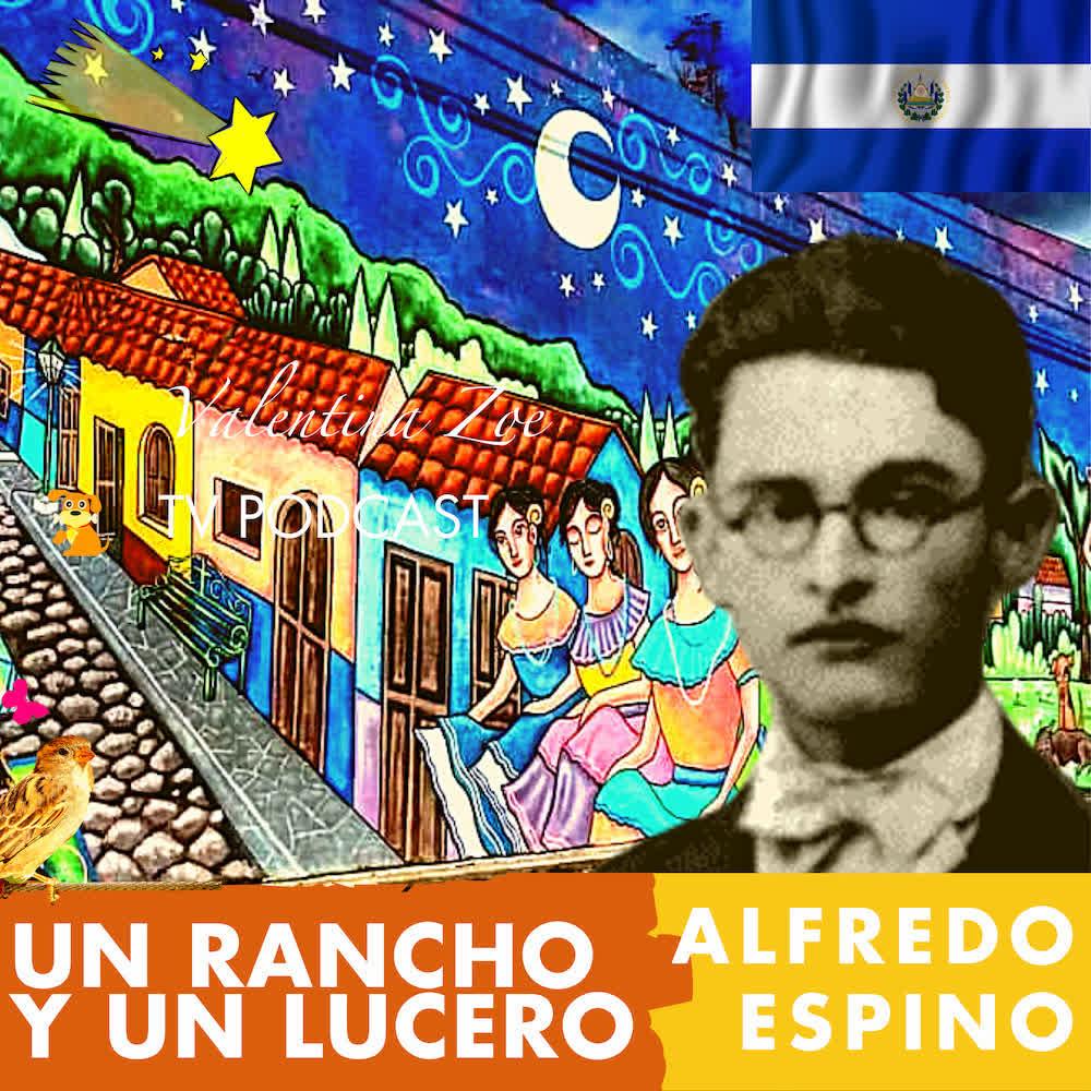 UN RANCHO Y UN LUCERO Alfredo Espino 🏠🌠 | Antologia Valentina Zoe📜 | Poema Un Rancho y Un Lucero