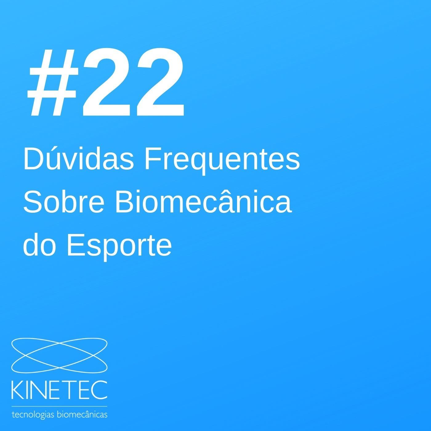 #022 Dúvidas frequentes sobre biomecânica do esporte