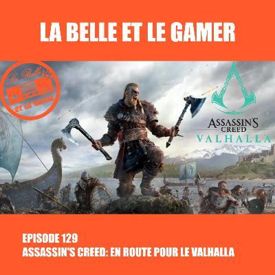 Episode 129: Assassin's Creed: En route pour le Valhalla