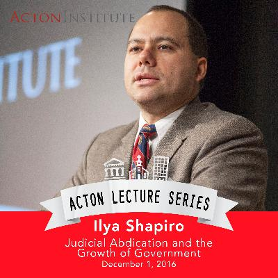 Ilya Shapiro on judicial abdication and the growth of government (12.1.16)