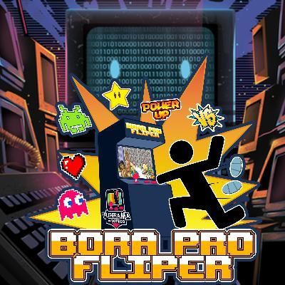 Bora Pro Fliper #30 – Você usa Save State?