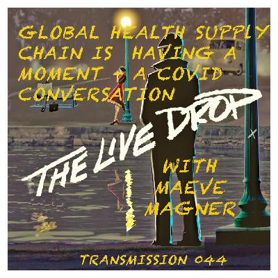 Global Health Supply Chain is Having a Moment - A Covid Conversation with Expert Maeve Magner