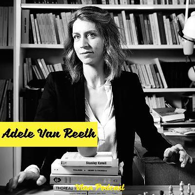 #138 L'accouchement et la vie ordinaire avec Adèle Van Reeth