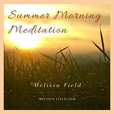 Summer Morning Meditation