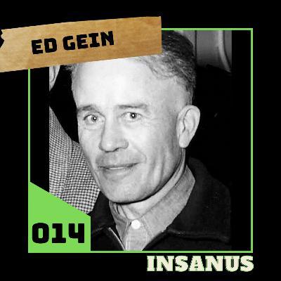 #14 - Ed Gein