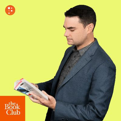 The Book Club: The Federalist Papers by Alexander Hamilton, James Madison with Ben Shapiro