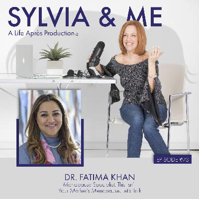 Dr. Fatima Khan: – Menopause Specialist, This Isn't Your Mother's Menopause, Let's Talk