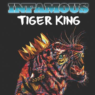 Infamous: Tiger King - the Netflix Series Gets the Comic Book Treatment