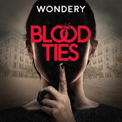 Introducing Blood Ties