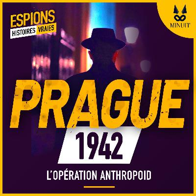 ESPIONS - 07 - Opération Anthropoid