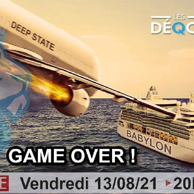 GAME OVER ! - 13/08/21