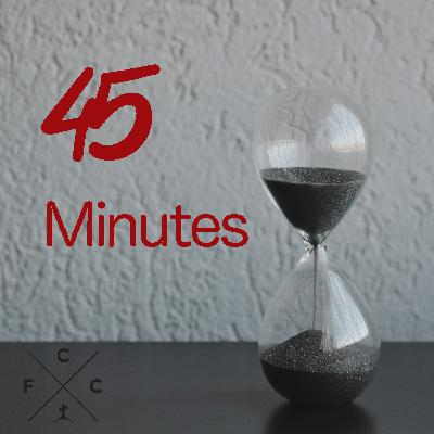 45 MINUTES (Part 3 - In Action)