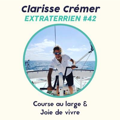#42 Clarisse Cremer - Course au large, Humour et Féminité