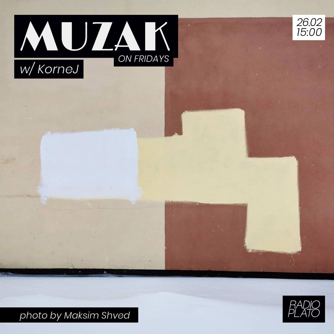 KorneJ - Muzak on Fridays #004