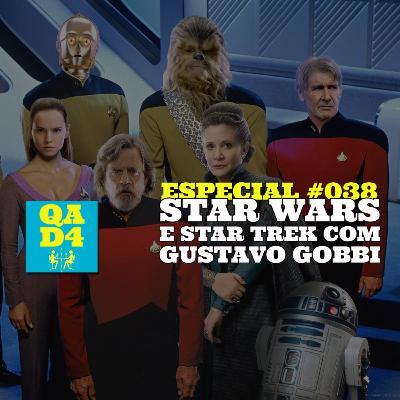 119 - Star Wars e Star Trek com Gustavo Gobbi (Especial #038)