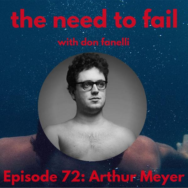 Episode 72: Arthur Meyer