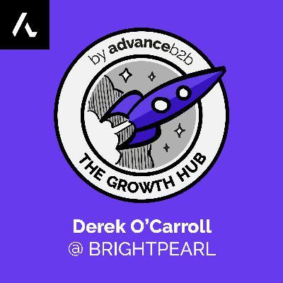 Derek O'Carroll - CEO at Brightpearl - From Near Failure To +$15M ARR & +40% YoY Growth
