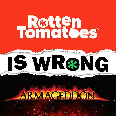 42: We're Wrong About... Armageddon (Movie Review)