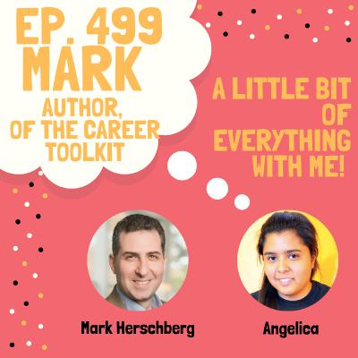 Mark Herschberg - Author ofThe Career Toolkit, Essential Skills for Success That No OneTaught You