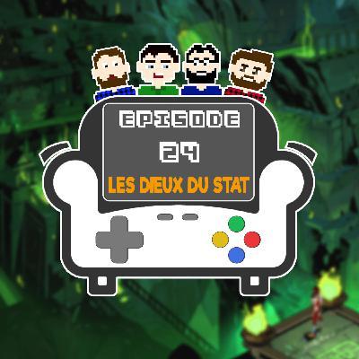 Episode 24 - Les Dieux du Stat