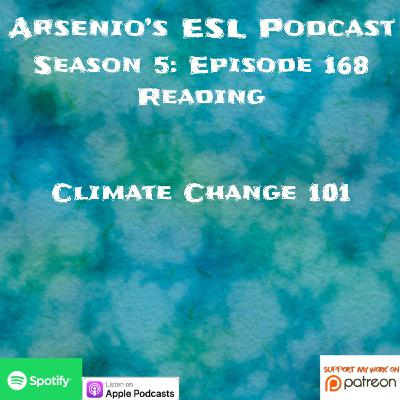 Arsenio's ESL Podcast | Season 5 Episode 168 | Reading | Climate Change 101