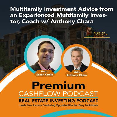 SK107 - Multifamily Investment Advice from an Experienced Multifamily Investor  w/ Anthony Chara