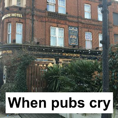 When Pubs Cry: parks, drinking, drinking in parks. Plus the News, Dosser and the Scene