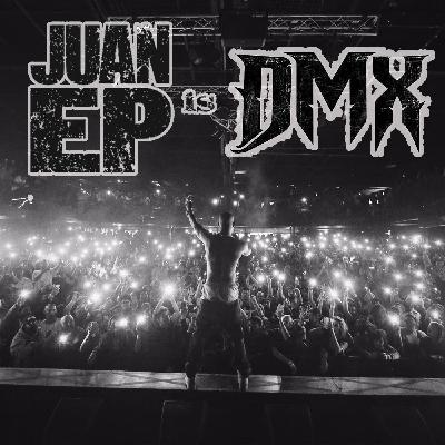 Juan Ep Is DMX