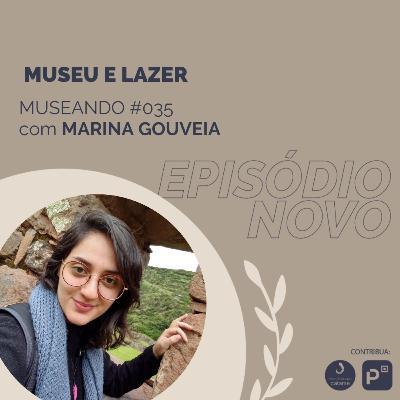 #036: Museu e Lazer