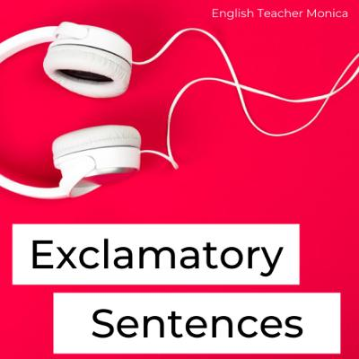 Exclamatory Sentences | English Grammar Lesson | English Podcast
