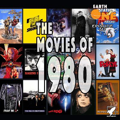 The Earth Station One Podcast – The Movies of 1980