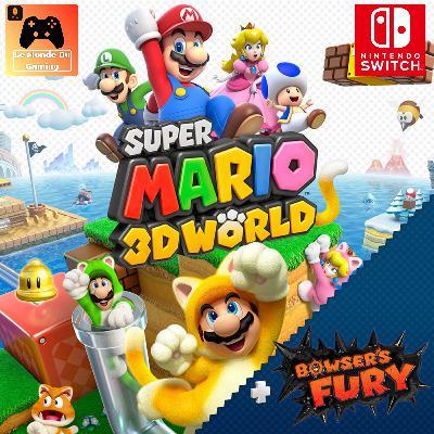 Episode 47 - Le Test de Super Mario 3D World + Bowser's Fury, Que Vaut Ce Portage ?