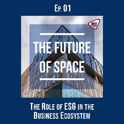 Ep. 01: The Role of ESG in the Business Ecosystem