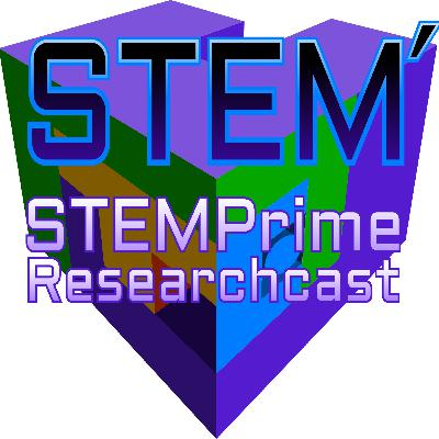 What is The STEMPrime Researchcast? (The Perfection of Capitalism and Social Auto-Actualization)