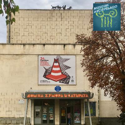 70. The Gabrovo Museum of Humor Bolsters Its Legacy of Political Satire Post-Communism