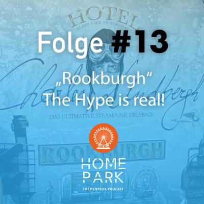 """Folge #13 - """"Rookburgh"""" - The Hype is real!"""