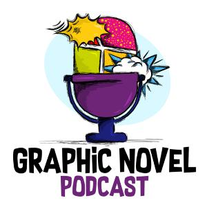 The Graphic Novel Podcast (Trailer)