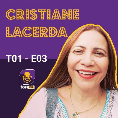 3: Pode Rir com Cristiane Silva