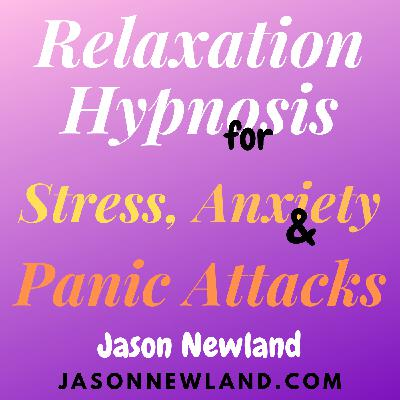 "#257 Deep Sleep Whisper Hypnosis ""PUSHING OVER NEGATIVE THOUGHTS TO RELAX & SLEEP"" (Jason Newland) (13th August 2020)"